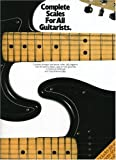 img - for Complete Scales For All Guitarists (Complete Guitar Player Series) book / textbook / text book