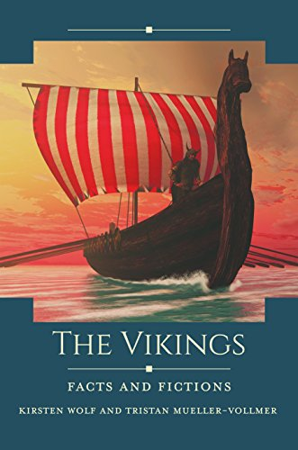 The Vikings: Facts and Fictions (Historical Facts and Fictions)