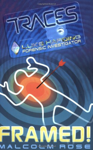 Read Online Framed! (Traces: Luke Harding, Forensic Investigator) ebook