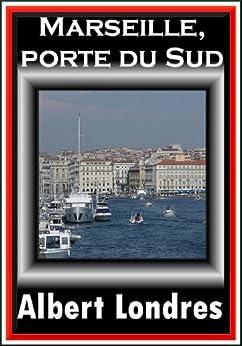 Marseille porte du sud french edition ebook for Porte 4 marseille