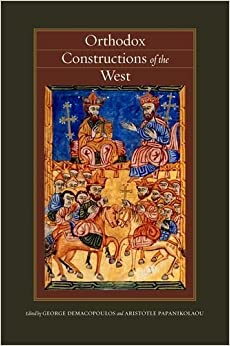 Book Orthodox Constructions of the West (Orthodox Christianity and Contemporary Thought) – September 2, 2013