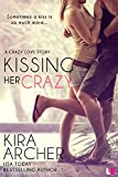 Kissing Her Crazy (Crazy Love Book 2)
