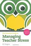 Managing Teacher Stress, Bill Rogers, 140826174X