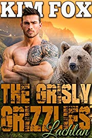 The Grisly Grizzlies: Lachlan (The Grizzly Bear Shifters of Redemption Creek Book 1)