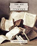 The Age of Innocence, Edith Wharton, 1463717717