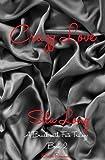 Crazy Love: A Brush with Fate Book 2