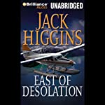 East of Desolation   Jack Higgins