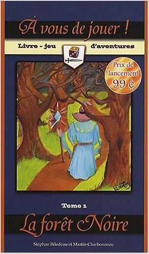 Livre A vous de jouer ! : Tome 1, La forêt Noire pdf, epub ebook