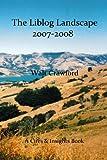 The Liblog Landscape 2007-2008, Walt Crawford, 1440473846