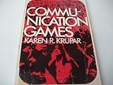 Communication Games, Karen D. Krupar, 0029177103