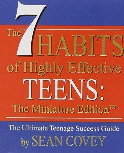 The 7 Habits of Highly Effective Teens: The Miniature Edition (Miniature Editions)