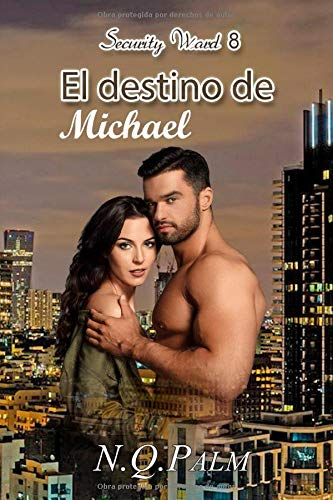 El destino de Michael (Security Ward)  [Palm, NQ] (Tapa Blanda)
