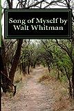 Song of Myself by Walt Whitman, Walt Whitman, 1479365343