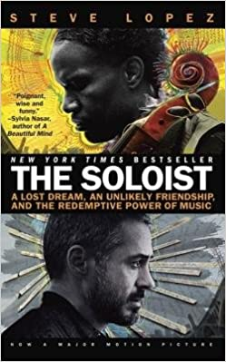 Book The Soloist( A Lost Dream an Unlikely Friendship and the Redemptive Power of Music)[SOLOIST][Paperback]