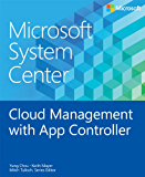Microsoft System Center Cloud Management with App Controller (Introducing)