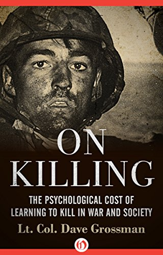 On Killing by Lt. Col. Dave Grossman cover