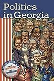Politics in Georgia 2nd Edition