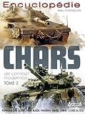 Encyclopedie Chars de Combat Modernes, Marc Chassillan, 235250192X