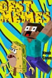 Memes: Don't Laugh Challenge! Best Free Meme 3000+ Collection Pokemon, Spongebob Memes Chicken Jockey, dank roasts, beetle juice & MORE!!! Include CREEPERS, BATS, SQUIDS, PIGMAN, REDSTONE and MORE!!
