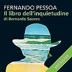 Il libro dell'inquietudine di Bernardo Soares | Fernando Pessoa