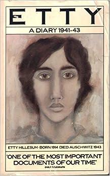 Book Etty: A Diary 1941-43 by Etty Hillesum (14-Feb-1985)
