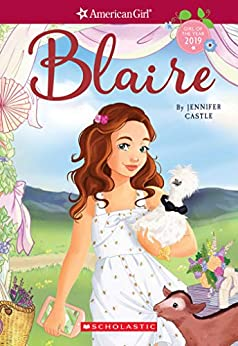 Blaire american girl girl of the year 2019 book 1