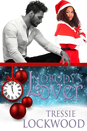 Nobodys Lover Kindle Edition By Tressie Lockwood Contemporary