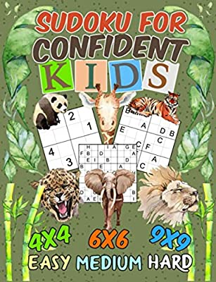 Sudoku Puzzle Book for Confident Kids: 150 Easy, Medium, and Hard Levels with Numbers or Letters on 4x4, 6x6 and 9x9 Grids, Dinosaur Cover (Critical Thinking Skills Vol 10)