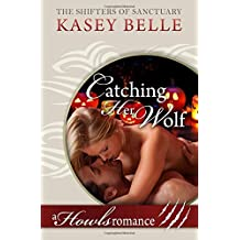 Catching Her Wolf: A Howls Romance