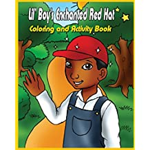 Lil' Boy's Enchanted Red Hat: Coloring and Activity Book