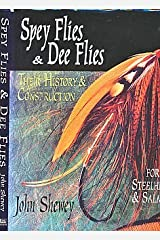 Spey Flies & Dee Flies: Their History & Construction Hardcover
