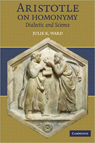 Order in Multiplicity: Homonymy in the Philosophy of Aristotle (Oxford Aristotle Studies Series)