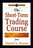 The Short-Term Trading Course, Nassar, David S., 1592801420
