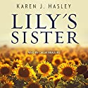 Lily's Sister: Laramie Series, Book 1 Audiobook by Karen J. Hasley Narrated by Callie Beaulieu