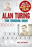img - for Alan Turing: The Enigma Man book / textbook / text book