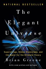 By by Brian Greene by Brian Greene The Elegant Universe: Superstrings, Hidden Dimensions, and the Quest for the Ultimat Unknown Binding