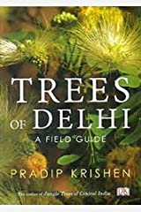 Trees of Delhi: A Field Guide Paperback