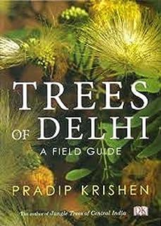 Trees Of Delhi A Field Guide