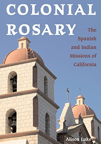 Rosary Mission World (Colonial Rosary: The Spanish and Indian Missions of California)