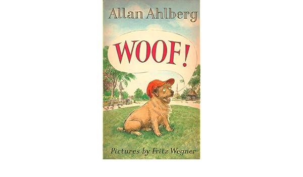 Woof Allan Ahlberg 9780440840077 Amazon Books