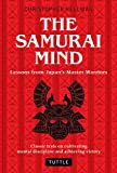Samurai Mind: Lessons from Japan's Master Warriors