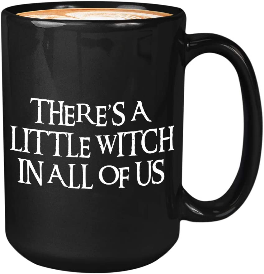 Movie Coffee Mug 15oz Black - Theres a Little Witch in All of Us - Practical Magic Quote