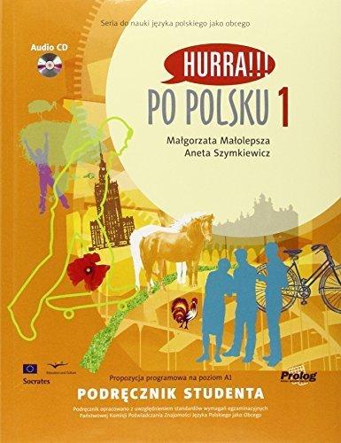 Hurra!!! Po Polsku: Student's Workbook v. 1 (English and Polish Edition) by M. Malolepsza (2010-04-01) (Hurra Po Polsku 1)