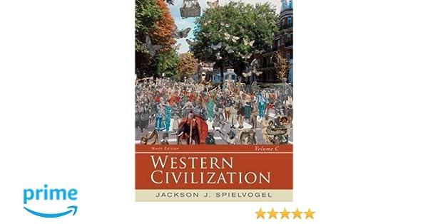 Western civilization volume c since 1789 jackson j spielvogel western civilization volume c since 1789 jackson j spielvogel 9781285436623 amazon books fandeluxe Choice Image