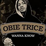Wanna Know [Explicit]