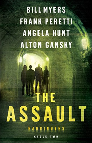 The Assault (Harbingers): Cycle Two of the Harbingers Series by [Peretti, Frank, Myers, Bill, Hunt, Angela, Gansky, Alton]