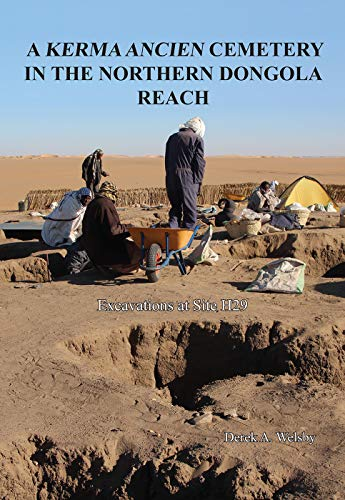 A Kerma Ancien Cemetery in the Northern Dongola Reach: Excavations at Site H29