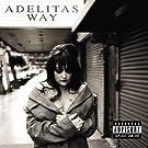 Adelitas Way [Explicit]