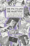 The Picts and the Martyrs: or Not Welcome At All (Swallows And Amazons) by Ransome, Arthur (1984)