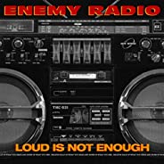 Loud Is Not Enough